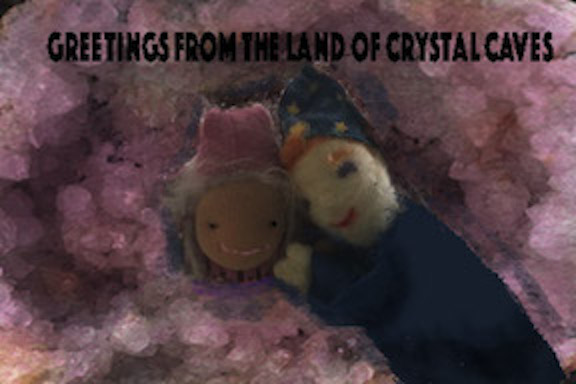 Greetings from the land of crystal caves